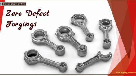 Zero Defect Forgings