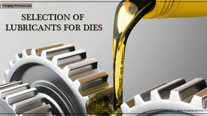 Selection of Lubricants for Dies