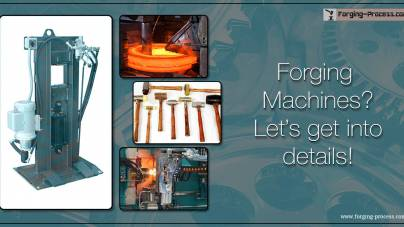 Forging Machines? Let's get into details.