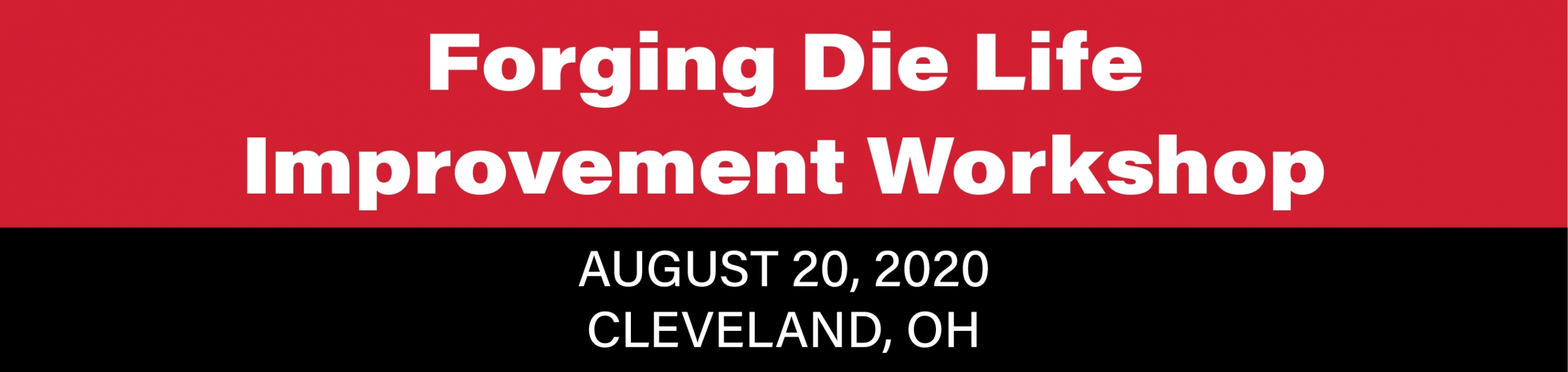 Forging Die Life Improvement Workshop